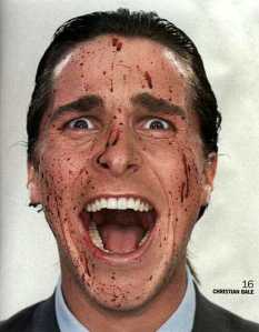 Even Christian Bale thinks that is psycho